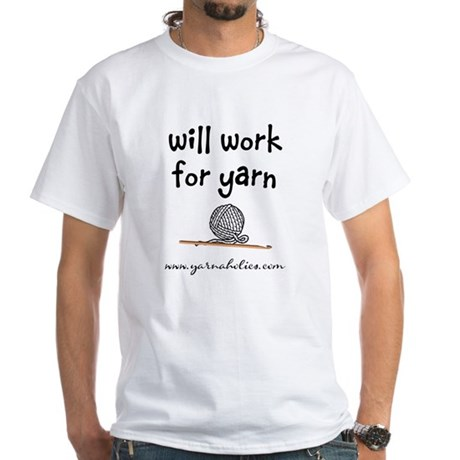 Will Work For Yarn White T-Shirt