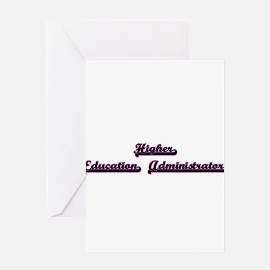 Higher Education Administrator Clas Greeting Cards