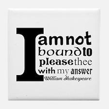 """No"" a la Shakespeare Tile Coaster"