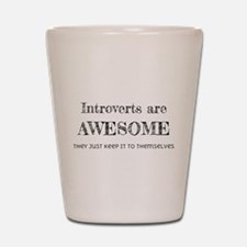 Introverts are Awesome Shot Glass