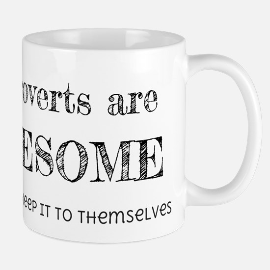 Introverts are Awesome Mug