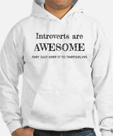 Introverts are Awesome Hoodie