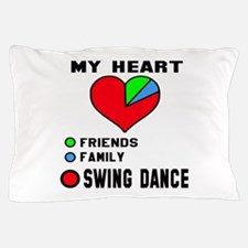 My heart! Friends, Family and Swing da Pillow Case