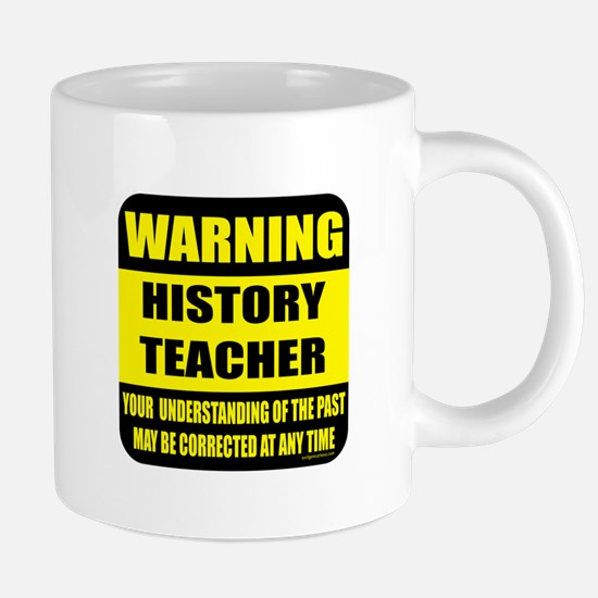 Warning history teacher sign Mugs