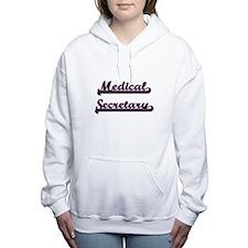 Medical Secretary Classi Women's Hooded Sweatshirt
