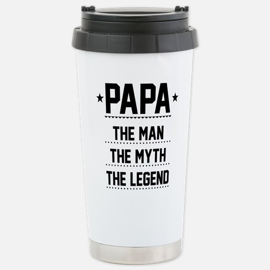 Papa - The Man, The Myth, The Legend Travel Mug