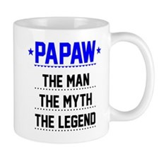 Papaw - The Man, The Myth, The Legend Mugs