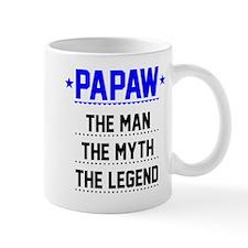 Papaw - The Man, The Myth, The Legend Mugs