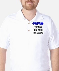 Papaw - The Man, The Myth, The Legend T-Shirt