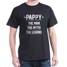 Pappy - The Man, The Myth, The Legend T-Shirt
