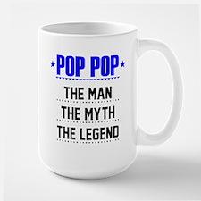 Pop Pop - The Man, The Myth, The Legend Mugs