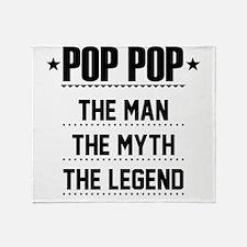 Pop Pop - The Man, The Myth, The Legend Throw Blan