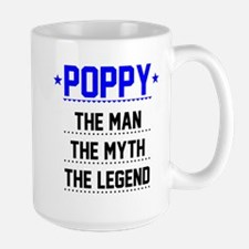 Poppy - The Man, The Myth, The Legend Mugs