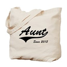 Aunt Since 2015 Tote Bag