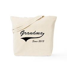 Grandma Since 2015 Tote Bag