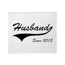 Husband Since 2015 Throw Blanket