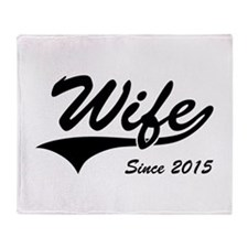 Wife Since 2015 Throw Blanket