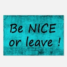BE NICE OR LEAVE TURQUOIS Postcards (Package of 8)