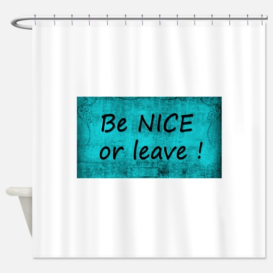 black and turquoise shower curtain. BE NICE OR LEAVE TURQUOISE Shower Curtain Vintage Black And Turquoise Curtains  CafePress
