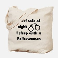 Sleep with a Policewoman Tote Bag