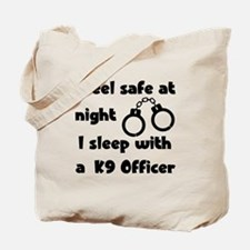 Sleep with K9 Officer Tote Bag