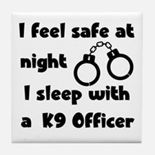 Sleep with K9 Officer Tile Coaster