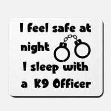 Sleep with K9 Officer Mousepad