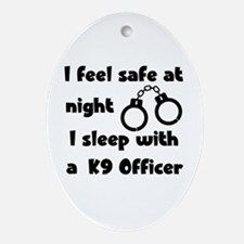Sleep with K9 Officer Oval Ornament