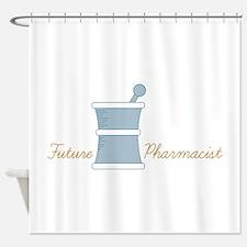 Future Pharmacist Shower Curtain