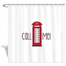call me Shower Curtain