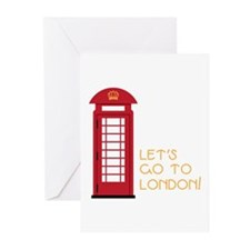 Lets go to london Greeting Cards