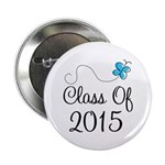 "2015 High School Graduation 2.25"" Button"