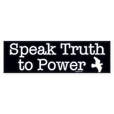 Speak Truth to Power Bumper Bumper Sticker