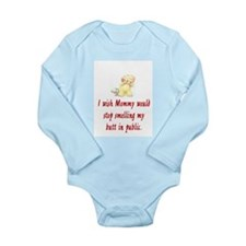 BABY- I WISH MOMMY WOULD STOP SMELLING Body Suit