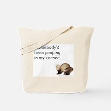 Poop in my corner - Tote Bag