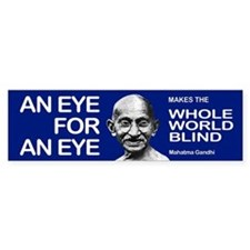 AN EYE FOR AN EYE Bumper Bumper Stickers