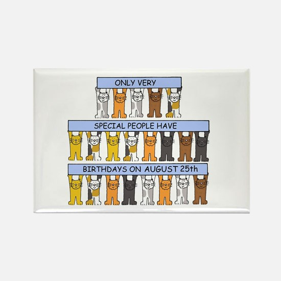 Birthdays on August, with cats. Rectangle Magnet