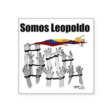 "Somos Leopoldo/ Somos Venez Square Sticker 3"" x 3"""
