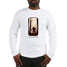 Camp with Bigfoot Long Sleeve T-Shirt