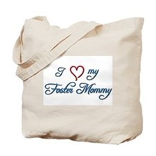 Foster Mommy Tote Bag