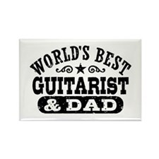 World's Best Guitarist And Dad Rectangle Magnet