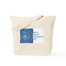 """""""What Would Pythagoras Do?"""" Tote Bag"""