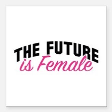 """The Future Is Female Square Car Magnet 3"""" x 3"""""""