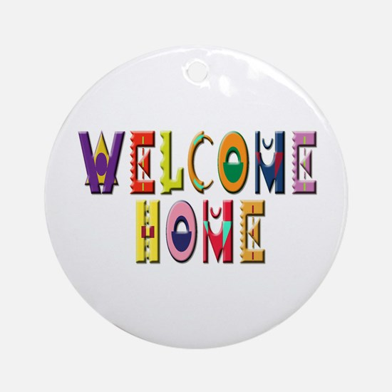Welcome Home Bright Ornament (Round)