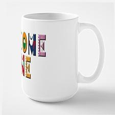 Welcome Home Bright Ceramic Mugs