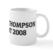 TOMMY THOMPSON for President  Mug