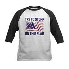Try to Stomp On This Flag Baseball Jersey