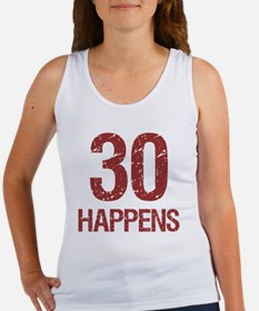 30th Birthday Humor Women's Tank Top