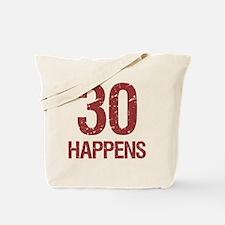 30th Birthday Humor Tote Bag