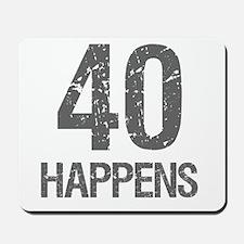 40th Birthday Humor Mousepad